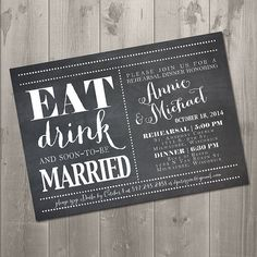 Eat Drink and Soon-to-Be Married Chalkboard Rehearsal Dinner Invitation - DIY Printable Invitation
