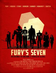 Timothy Lim came up with this poster for a fictional Avengers movie  Fury's Seven