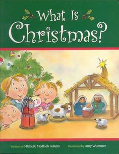 What Is Christmas by Michelle Medlock Adams, http://www.amazon.com/dp/0824966848/ref=cm_sw_r_pi_dp_eitTrb1J8F9DH