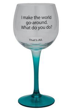 SANTA BARBARA DESIGN 'That's All - World Go Round' Wine Glass at Nordstrom.com.