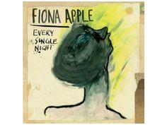 Every Single Night de Fiona Apple http://soundcloud.com/fionaapple/every-single-night