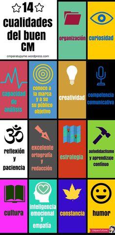 Una breve infografía, en castellano, que nos presenta las 14 virtudes que definen a un buen Community Manager.