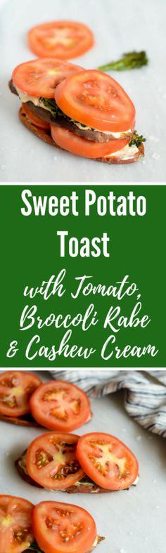 Sweet Potato Toast with Tomato, Broccoli Rabe and Cashew Cream | CaliGirlCooking.com