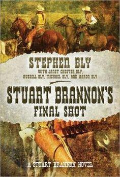 Stuart Brannon's Final Shot - (A Stuart Brannon Novel) - Book 7