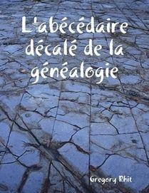 Rhit Genealogie - Le Blog: #ChallengeAZ : Lettre A et Présentation de l'#abécédaire décalé de la #généalogie