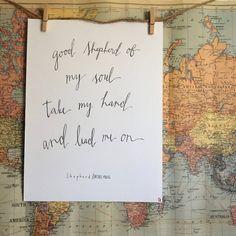 Hand Lettered - Modern Calligraphy - Song Lyrics - Bethel Music - Good Shepherd of my Soul - Gift Idea - For The Home