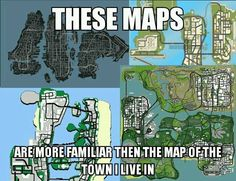 My gta maps ❤ very familiar and important to me