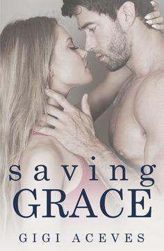 Blog Tour + Giveaway - Saving Grace by Gigi Aceves