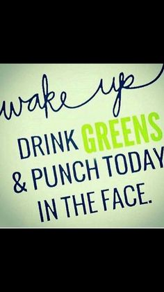 Don't forget your greens! Have a great day everyone!! #reachhigher #ilovemyjob