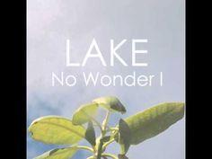 LAKE - No Wonder I  BMO ve benim en sevdiğimiz şarkı :) (BMO's fav. song ^3^)
