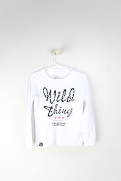 Wild Thing You Make My Heart Sing - http://slyfoxthreads.com