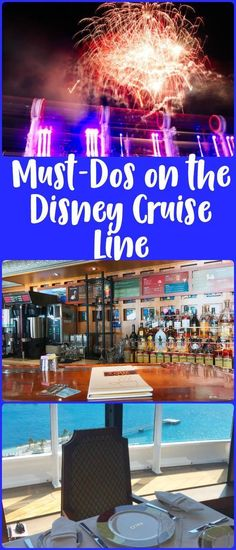 Must-dos on the Disney Cruise Line, including the Rainforest Room, the Cove Cafe, beverage seminars, Bingo, and animation classes.