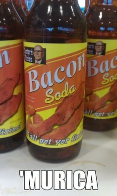 If you got the bacon toothpaste -may want the bacon soda too