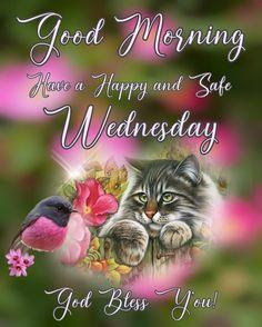 Wednesday Morning Greetings, Good Morning Wednesday, Happy Wednesday, Good Morning Quotes, Friend Friendship, Friendship Quotes, Morning Pictures, Morning Pics, Morning Blessings