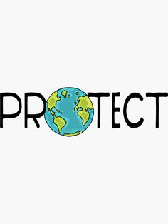 'Protect Earth' Sticker by jitterfly Save Planet Earth, Save Our Earth, Love The Earth, Save The Planet, Earth Day, What Is Climate, Climate Change, Earth Drawings, Earth Poster