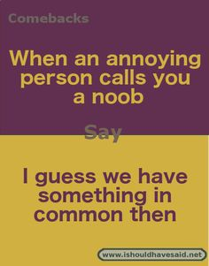 Funny comebacks memes language 70 New Ideas Funny Insults And Comebacks, Snappy Comebacks, Clever Comebacks, Funny Comebacks, Roasts Comebacks, Best Comebacks, Awesome Comebacks, Savage Comebacks, Funny Jokes To Tell