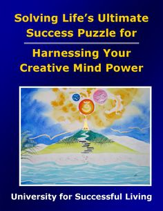 """Harnessing Your Creative Mind Power will help you create and fulfill a vision for enjoying ultimate success in every area of your life, grander than you ever thought possible.  This interactive """"how to guidebook"""" provides many tools for activating your creative powers and directing them toward the goals you choose. The insightful self-discovery exercises will help you discover how to harness your creative powers and enjoy living the life of your dreams. Areas Of Life, Mind Power, Achieve Success, Self Discovery, Relationships Love, Guide Book, Destiny, Dreaming Of You, Meant To Be"""