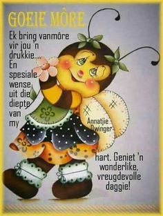 Good Night Quotes, Good Morning Good Night, Good Morning Wishes, Day Wishes, Greetings For The Day, Evening Greetings, Morning Greetings Quotes, Lekker Dag, Afrikaanse Quotes