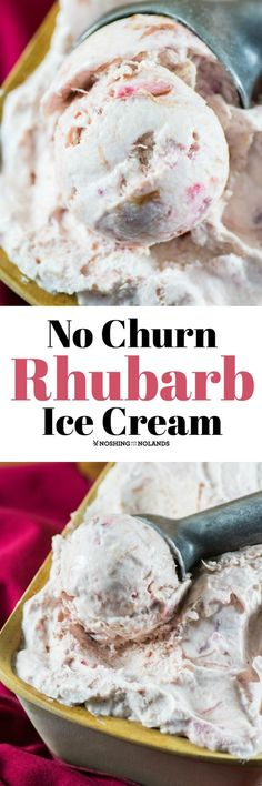 No Churn Rhubarb Ice Cream Recipe by Noshing With The Nolands requires no special equipment and is so easy to make. You will love how rich and creamy this turns out! Frozen Desserts, Frozen Treats, Fun Desserts, Delicious Desserts, Yummy Food, Sorbet, Rhubarb Recipes, Jam Recipes, Ice Cream Recipes