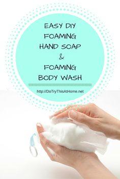 DIY Foaming Hand Soap and Foaming Bath Soap
