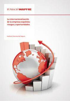 La internacionalización de la empresa española : oportunidades y riesgos