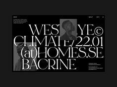 WEST EYE EXHIBITION—DARK designed by Hrvoje Grubisic. Connect with them on Dribbble; David Carson, Book Design, Layout Design, Design Design, Design Package, Site Mode, Website Design, Publication Design, Ui Web