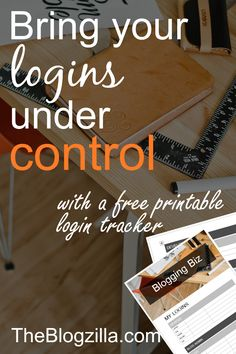Bloggers, keep track of all your logins with this free printable login tracker from TheBlogzilla.com