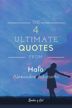 Although this book was pretty TOUGH to read, at least it has some nice quotes. Check out the 4 Ultimate Quotes from Halo by Alexandra Adornetto!