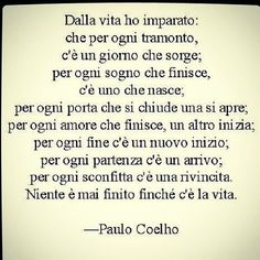 Motivational Words, Words Quotes, Sayings, Good Sentences, Italian Quotes, Feelings Words, Interesting Quotes, True Words, Paulo Coelho