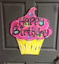 Birthday door hangercupcake door by Furnitureflipalabama on Etsy, $35.00