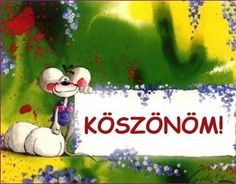 KÖSZÖNÖM KÉPESLAPOK - tanitoikincseim.lapunk.hu Thankful, Humor, Christmas Ornaments, Holiday Decor, Character, Art, Encouragement, Tulips, Art Background