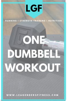 One Dumbbell Lower Body Exercises When Equipment is Limited — Lea Genders Fitness One Dumbbell Workout, Speed Workout, Workouts, Single Leg Deadlift, Interval Running, Running Plan, Overhead Press, Gym Membership