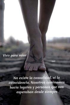 #casualidad #coincidencia #caminos #lugares #personas #esperaban #siempre #vivirparavolar #frases #frasedeldia #pensamiento