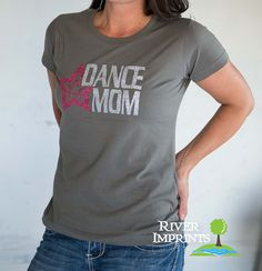 DANCE MOM, glittery semi-fitted sparkle tee shirt #riverimprints #etsy #dancemom