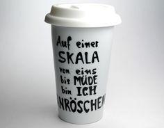 """Coffee to go Becher """"Dornröschen"""" mit Spruch ein witziges Geschenk für deine Lieben... oder auch für dich selbst ?:  Mit diesem witzigem handbeschriebenen Porzellan Coffee to go Becher hältst Du..."""