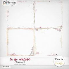 Do you remember {overlays} by Fanette Designs