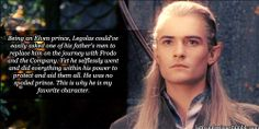 lotrconfessions:  Being an Elven prince, Legolas could've easily asked one of his father's men to replace him on the journey with Frodo and ...