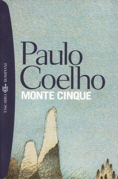 Monte Cinque - Paulo Coelho