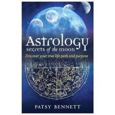 "Read ""Astrology Secrets of the Moon Discover Your True Life Path and Purpose"" by Patsy Bennett available from Rakuten Kobo. We are all familiar with our sun signs, but this book focuses on the new astrology and, in particular, the fascinating s. Moon Phase Astrology, New Astrology, Astrology Books, Retrograde Planets, Sun Sign, Discover Yourself, Inspire Me, Are You Happy, The Secret"