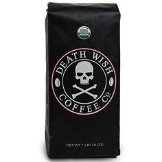 How could I possibly resist?    Death Wish Coffee Co, The World's Strongest Ground Coffee Beans, Fair Trade and Organic
