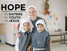 Imagine Sisters! This is Sr. Joan Paul, a good friend of ours!