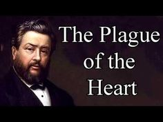 The Plague of the Heart - Charles Spurgeon Christian Audio Sermons