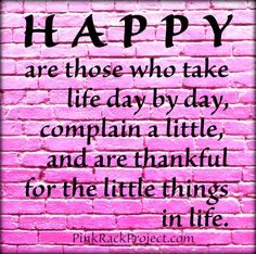 #Happiness #thankful #quote #pinkrackproject