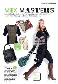 fashion trend fall 2012: mix masters    Mix it up these season from layers loaded with texture and accessories with an eclectic edge
