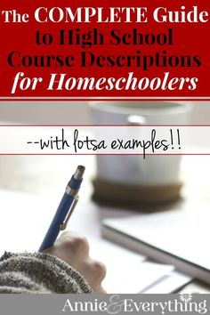 Everything you need to know about writing course descriptions for your homeschooled student's college applications! Includes examples to copy!