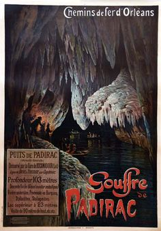 Vintage Railway Travel Poster - Gouffre  de Padirac - France -    1899.