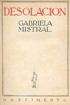 gabriela mistral libros - Buscar con Google Got Books, I Love Books, Books To Read, Movie Scripts, How To Express Feelings, Classic Books, Creative Writing, Nonfiction, Book Worms