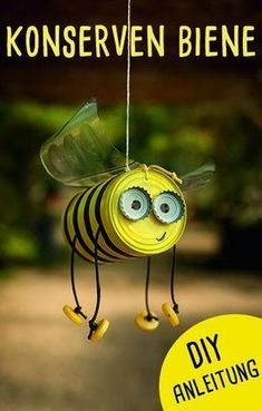 Crafts with tin cans: the canned bee - Upcycling idea for the garden! - Crafts with tin cans: the canned bee – Upcycling idea for the garden! … Crafts with tin cans: the canned bee – Upcycling idea for the garden! Upcycled Crafts, Recycled Art, Upcycled Garden, Recycled Robot, Recycled Materials, Kids Crafts, Tin Can Crafts, Bee Crafts, Kids Garden Crafts