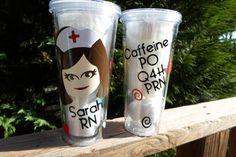 Nurse Acrylic Cup  Caffeine po q4h prn  / RN gift by AmericanDecal