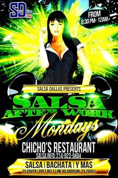 SALSA AFTER WORK EVERY MONDAY FROM 8:30PM - MIDNIGHT